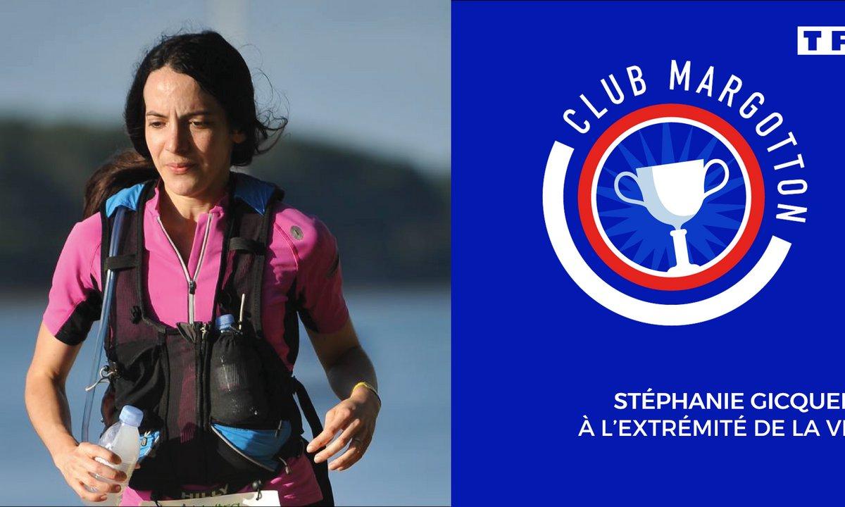 Club Margotton: Stéphanie Gicquel, à l'extrémité de la vie