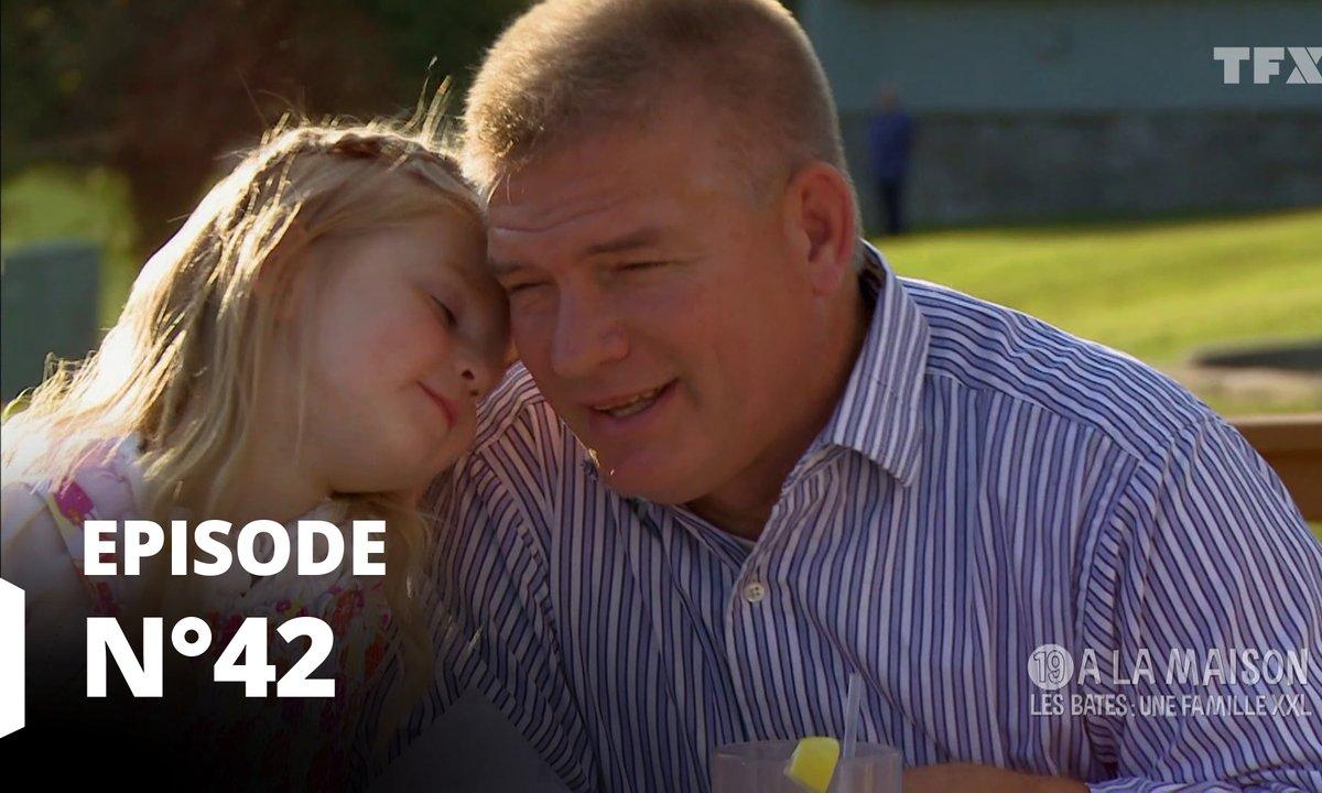 19 à la maison les Bates : une famille XXL - Episode 42