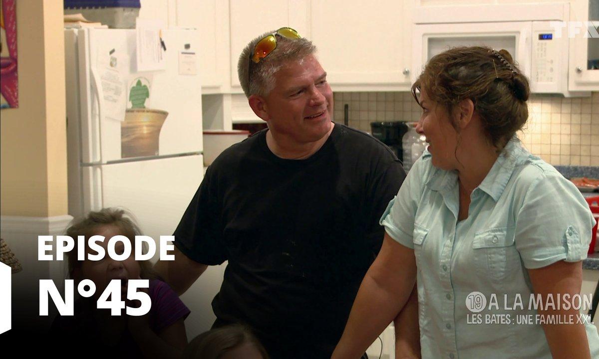19 à la maison les Bates : une famille XXL - Episode 45