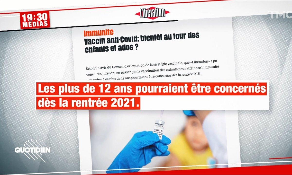 19h30 Médias : faut-il vacciner les enfants et les ados ?