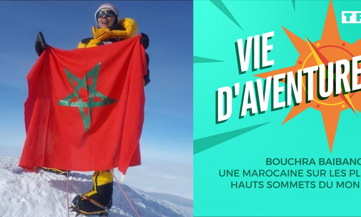 Vie d'aventure: Bouchra Baibanou, une Marocaine sur les plus hauts sommets du monde