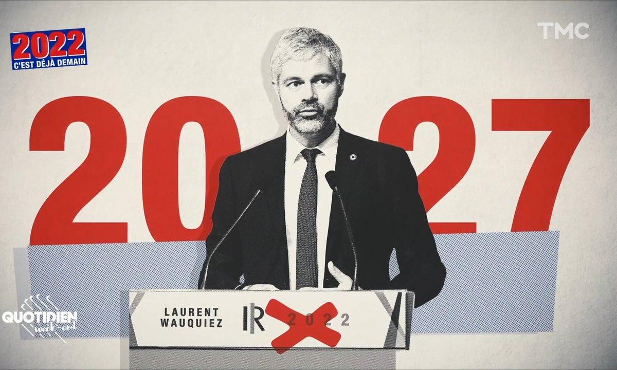 2022, c'est déjà demain: Laurent Wauquiez, l'homme qui voulait revenir