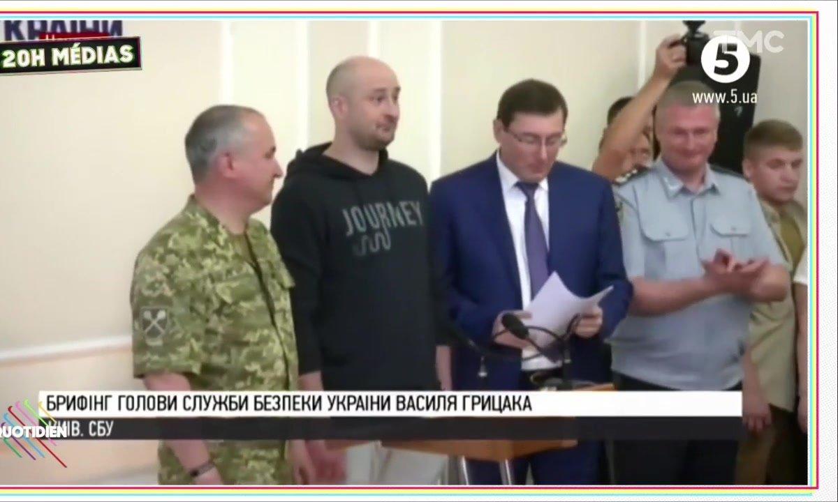 20h Médias : le faux-assassinat d'un journaliste russe