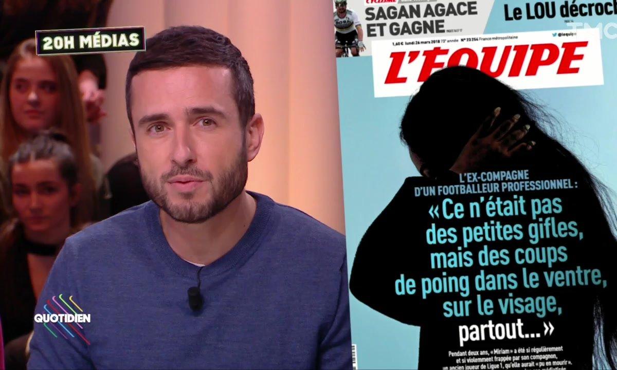 20h Médias : La Une choc de l'Equipe sur les violences conjugales dans le foot pro