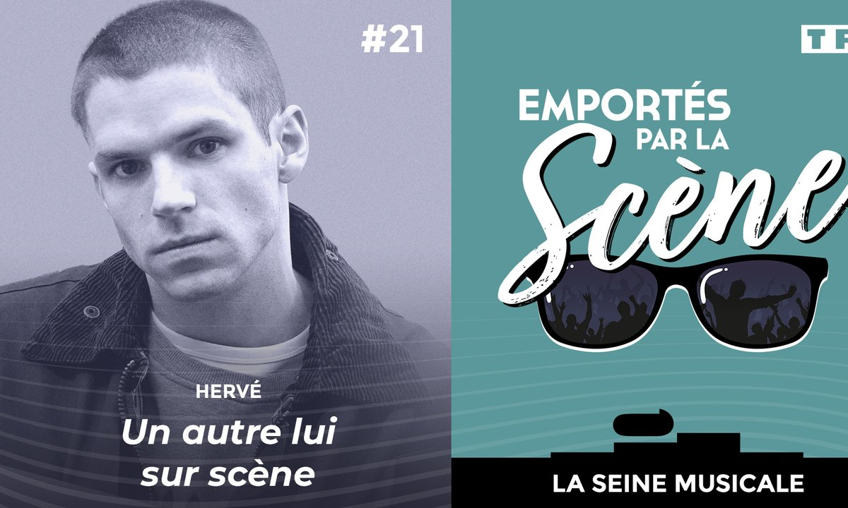 Emportés par la scène - Hervé : un autre lui sur scène