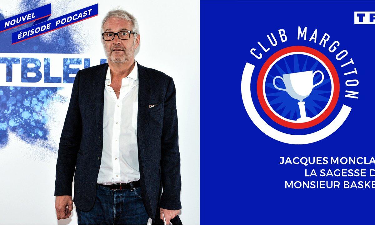 Club Margotton - Jacques Monclar : La sagesse de Monsieur Basket