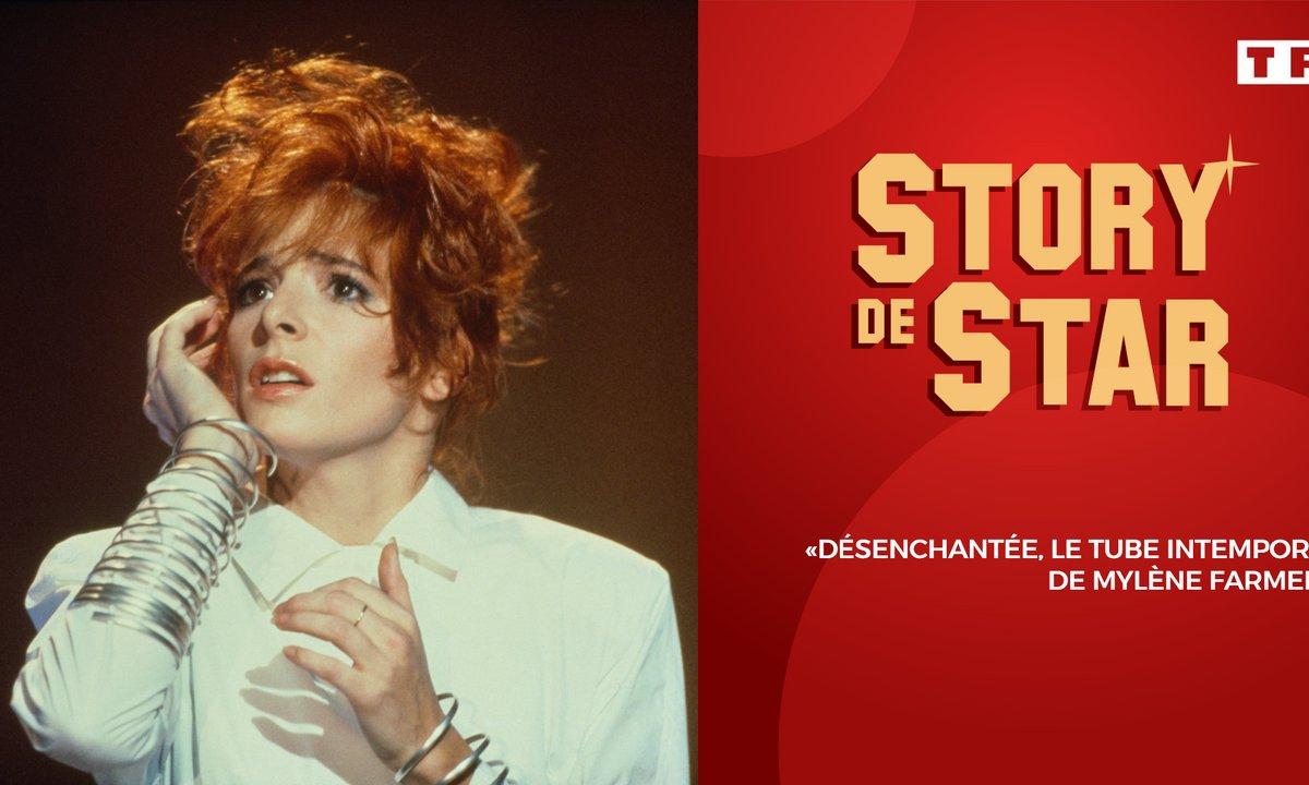 Story de Star : « Désenchantée, le tube intemporel de Mylène Farmer ».