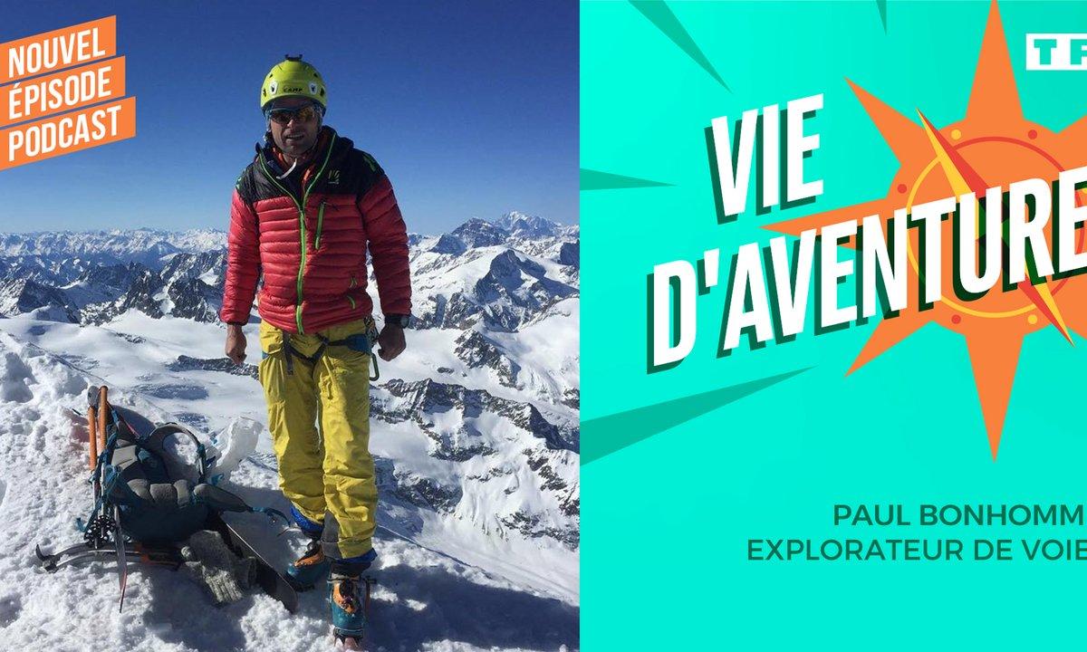 Vie d'Aventure : Paul Bonhomme, explorateur de voies