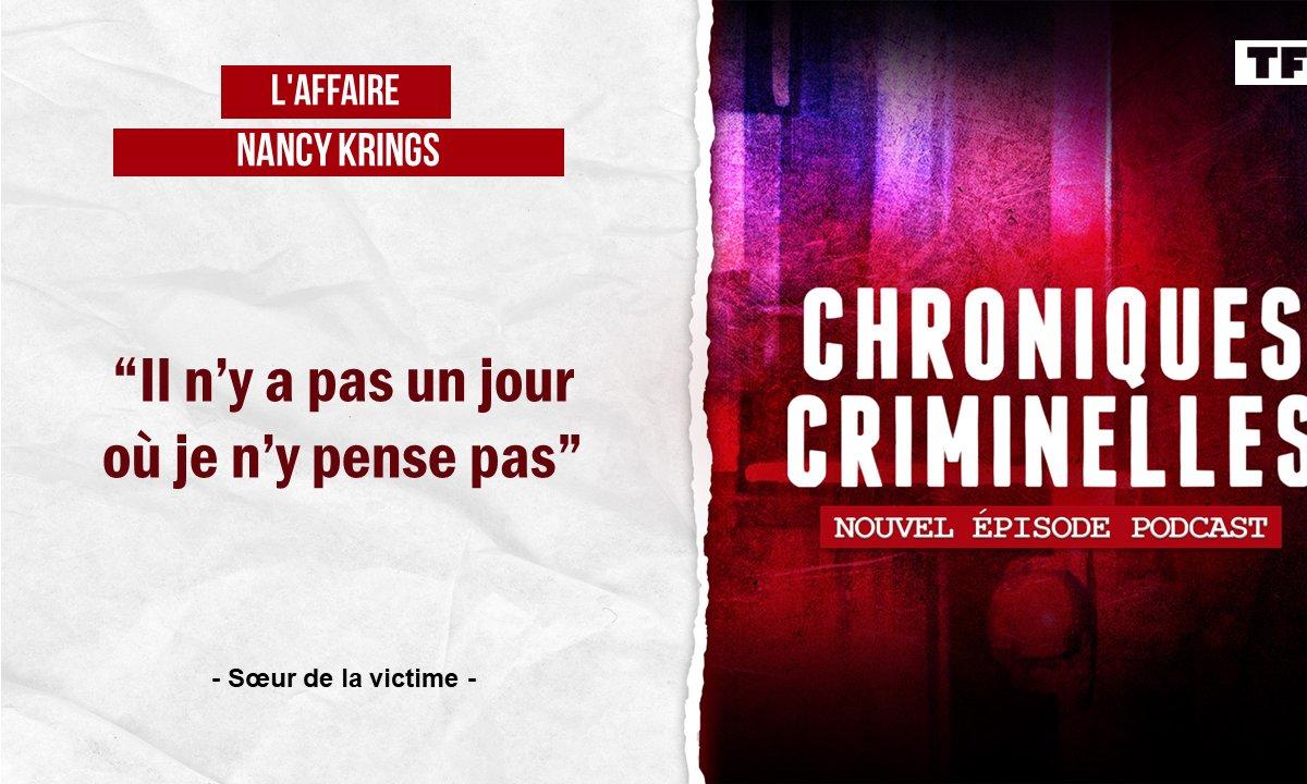 [INTEGRALE] Chroniques criminelles : l'affaire Nancy Krings, le pompier, sa femme et la voisine