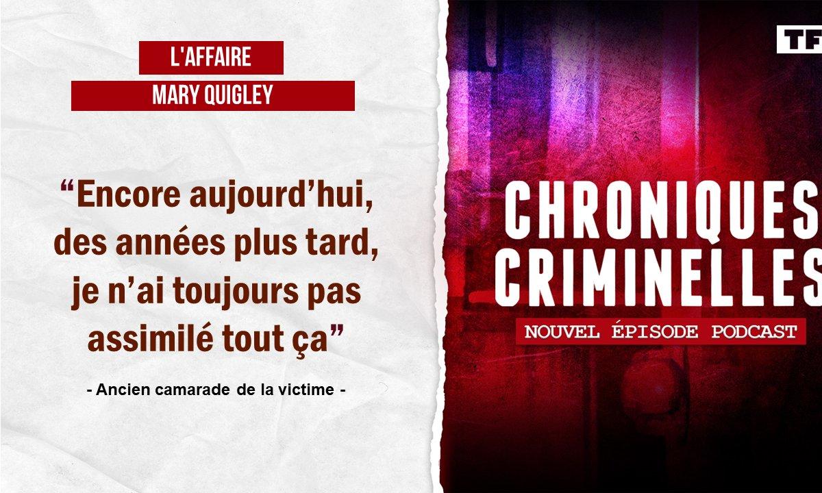 [INTÉGRALE] Chroniques criminelles : l'affaire Mary Quigley, cauchemar au cœur de la nuit