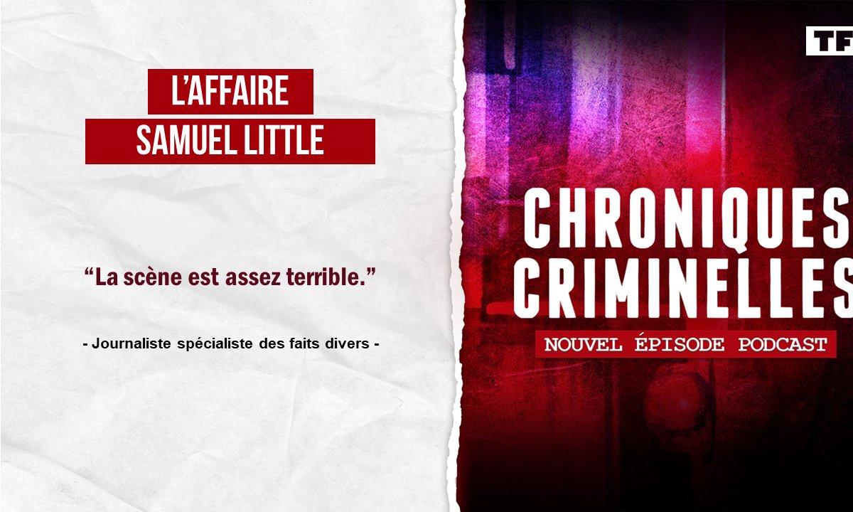 [INTÉGRALE] Chroniques criminelles - L'affaire Samuel Little, le Picasso du crime