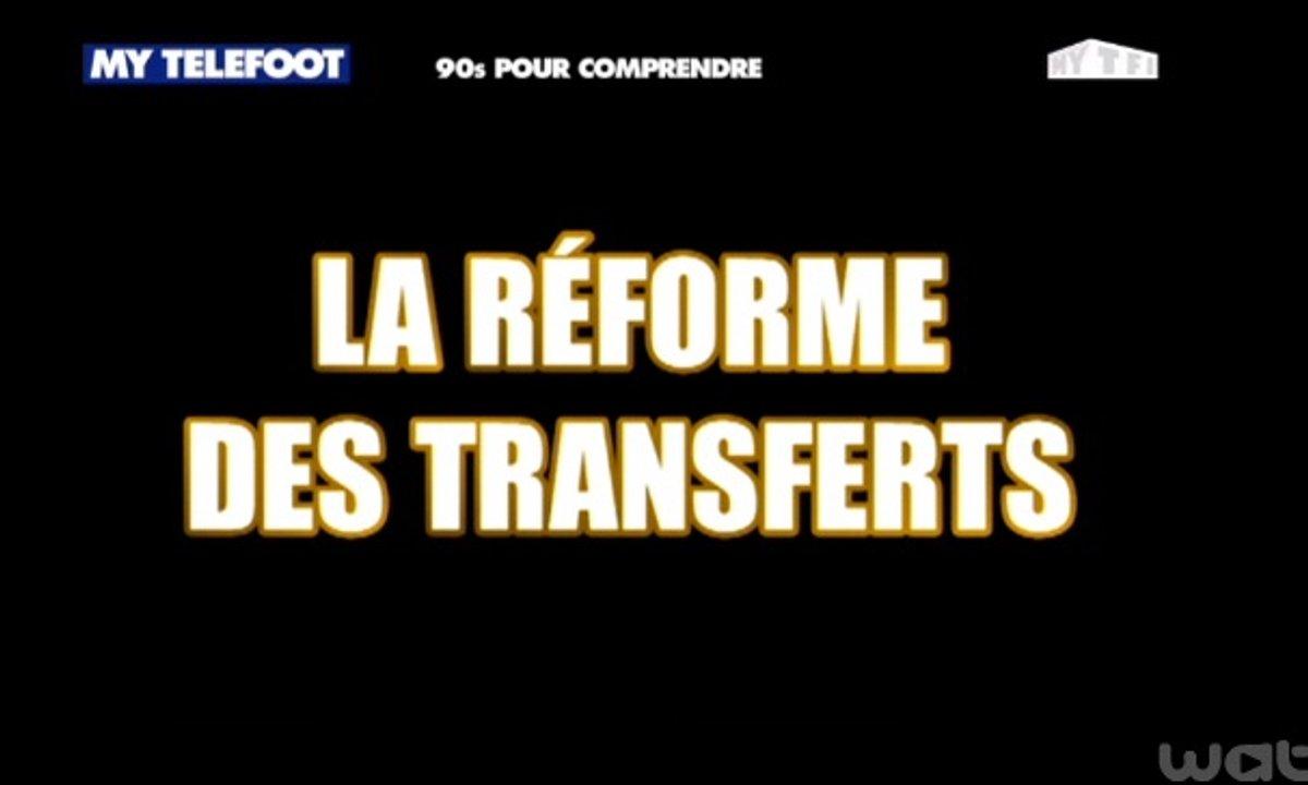 MyTELEFOOT - 90 secondes pour comprendre la réforme du système des transferts