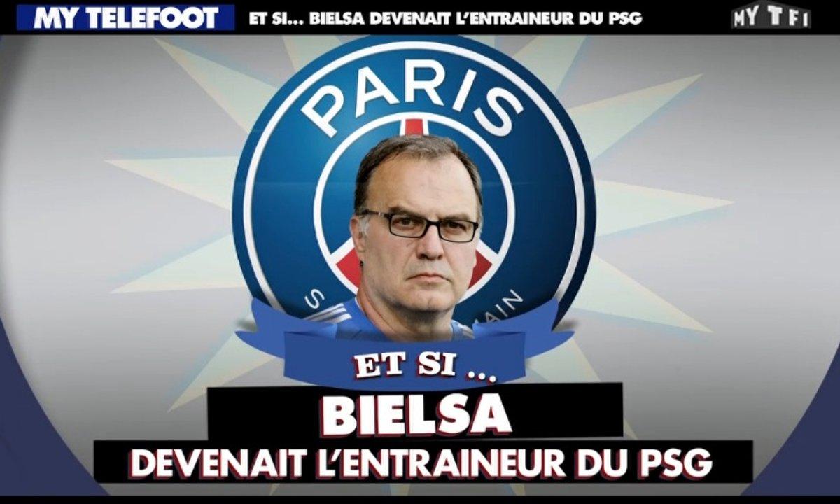 MyTELEFOOT – Et Si Bielsa devenait l'entraîneur du PSG