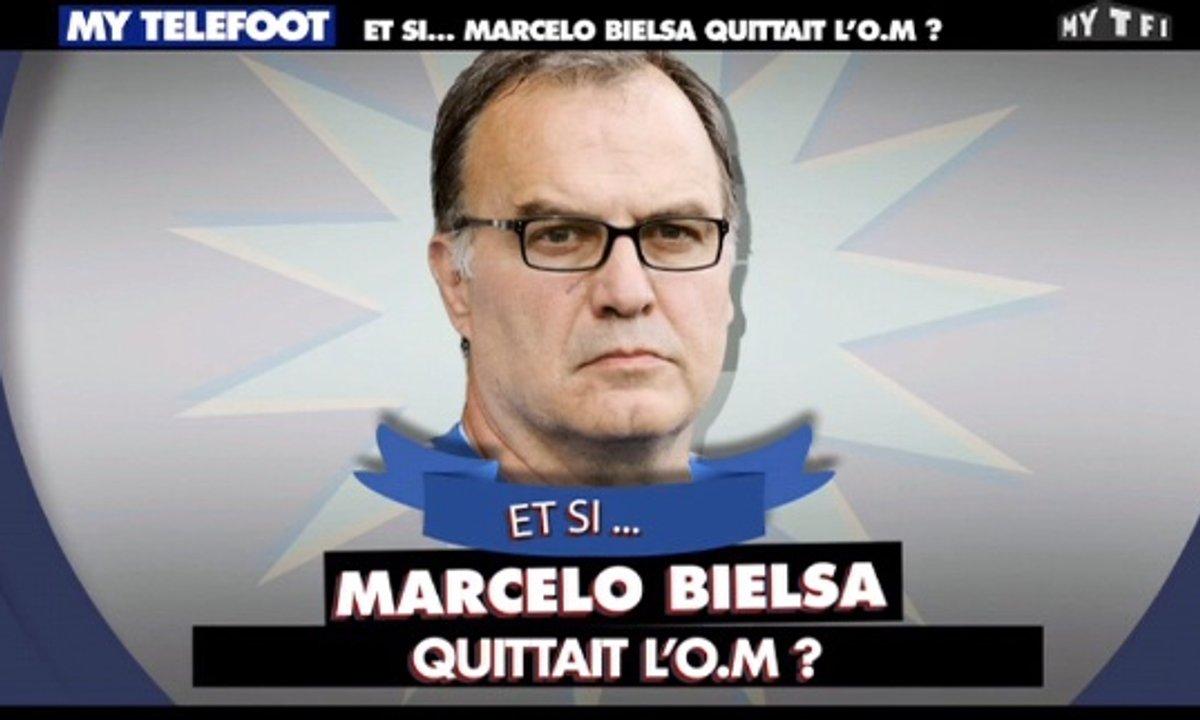 MyTELEFOOT – Et Si... Marcelo Bielsa quittait l'OM
