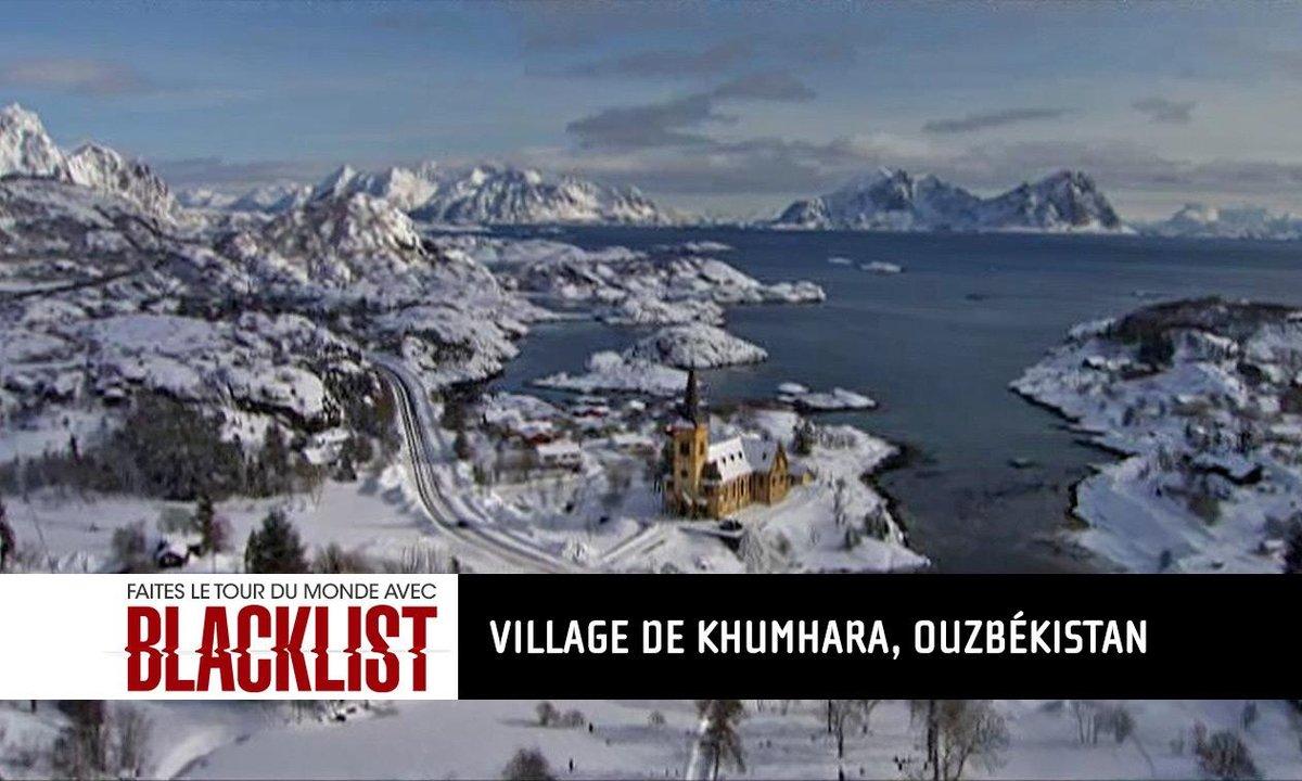 Destination #6 Ouzbékistan : embarquez pour le tour du monde Blacklist
