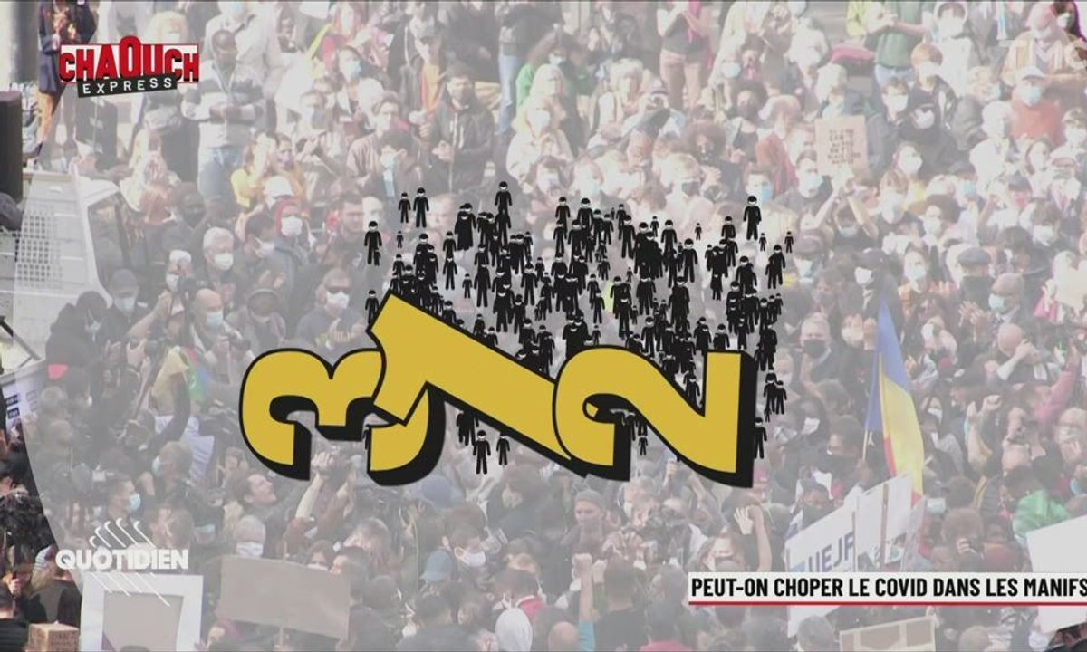 Chaouch Express : peut-on attraper le Covid-19 en manifestant ?
