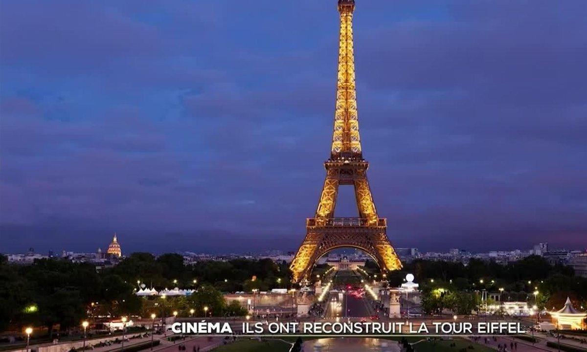 Cinéma : ils ont reconstruit la Tour Eiffel