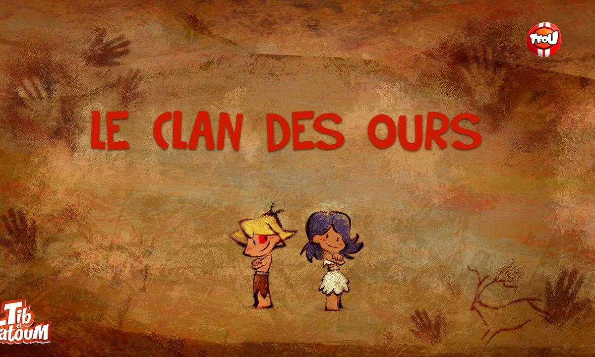 Le clan des ours - Tib et Tatoum