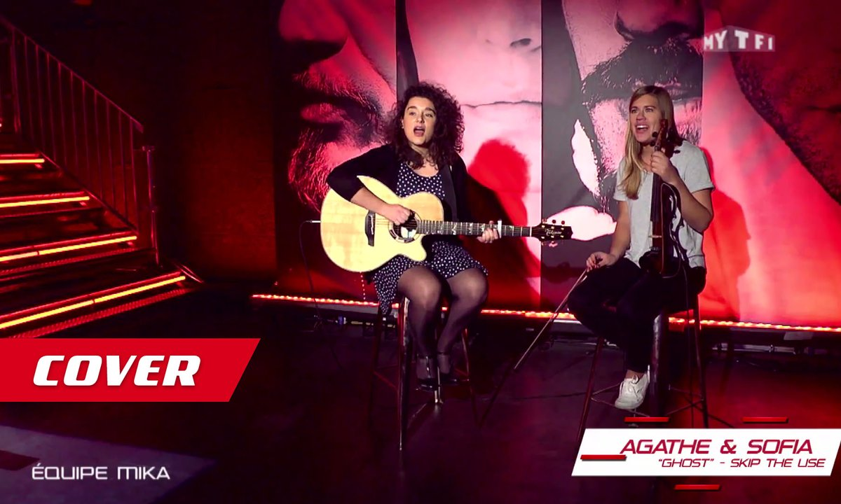"Cover - Sofia et Agathe  : ""Ghost"" - Skip The Use"