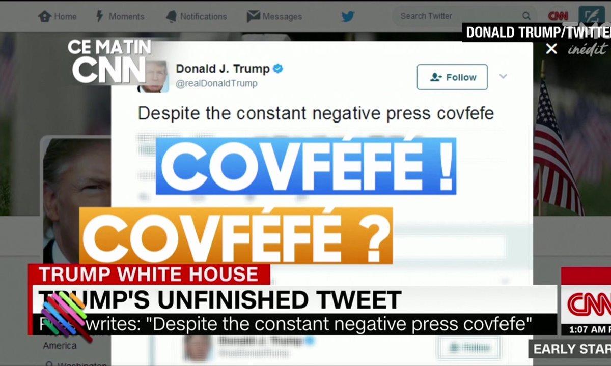 """""""Covfefe"""" : mais qu'a tenté de nous dire Trump ?"""