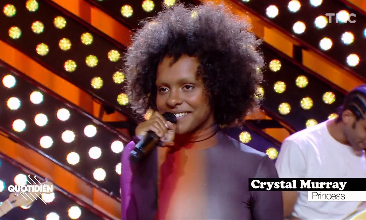 "Crystal Murray : ""Princess"" en live pour Quotidien"