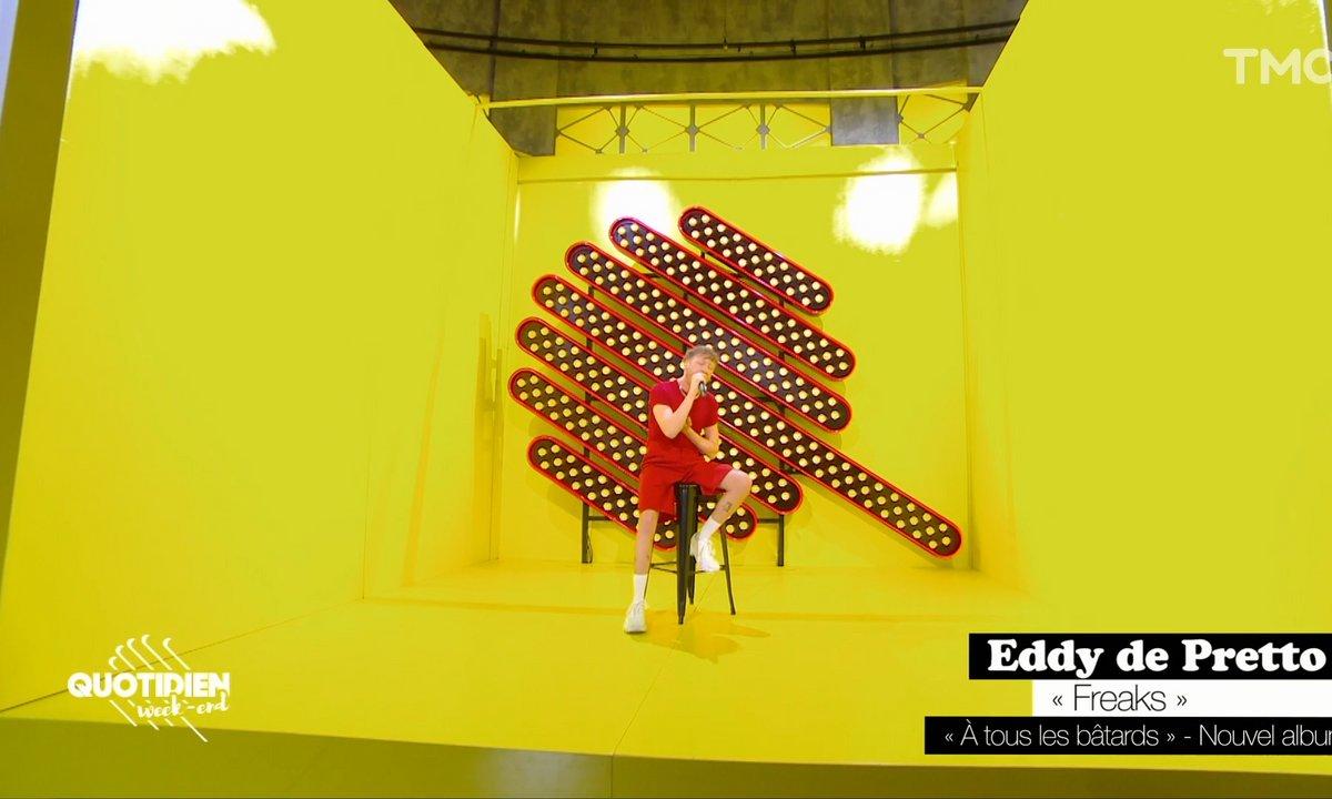 """Eddy de Pretto : """"Freaks"""" en live pour Quotidien"""