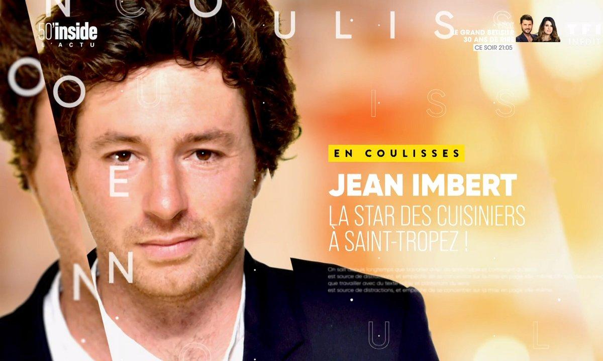En coulisses : Jean Imbert, la star des cuisiniers à Saint-Tropez