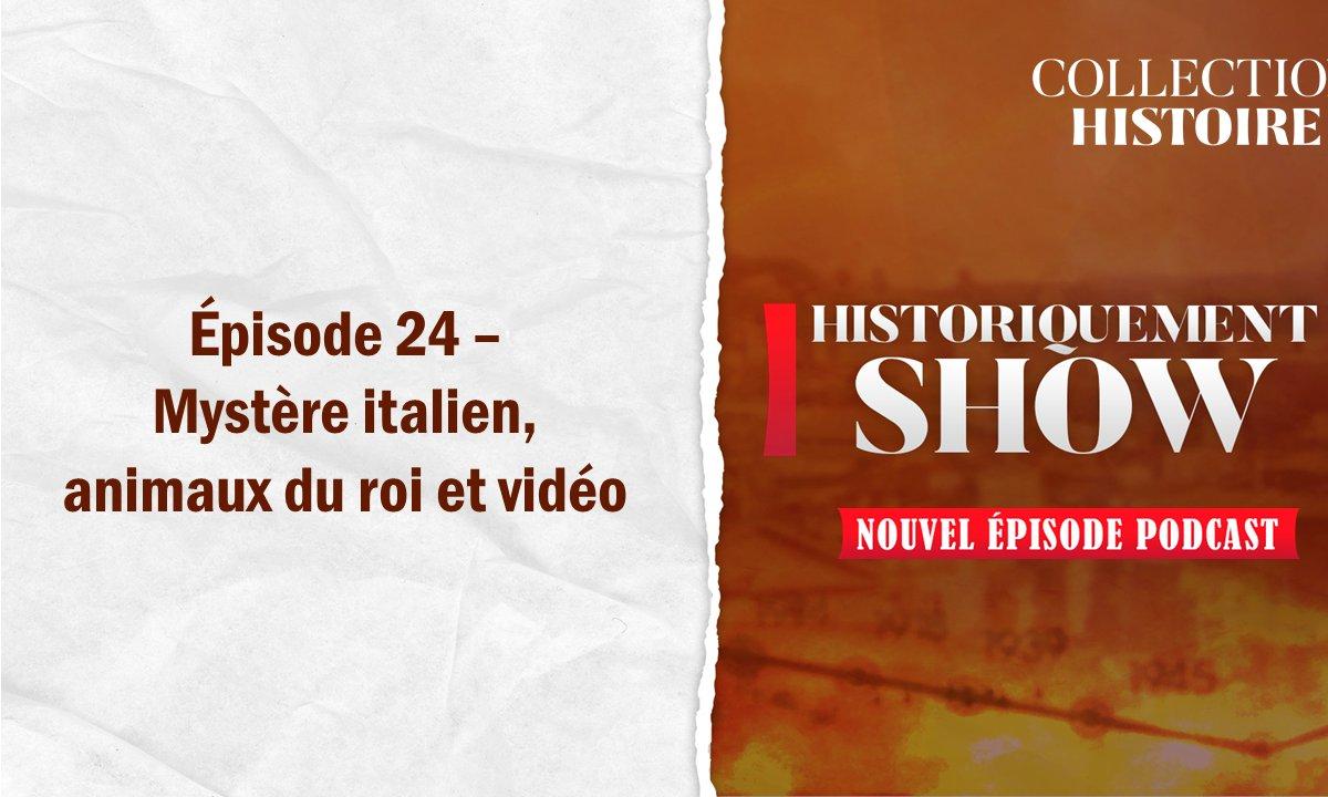 Historiquement Show : mystère italien, animaux du roi et vidéo
