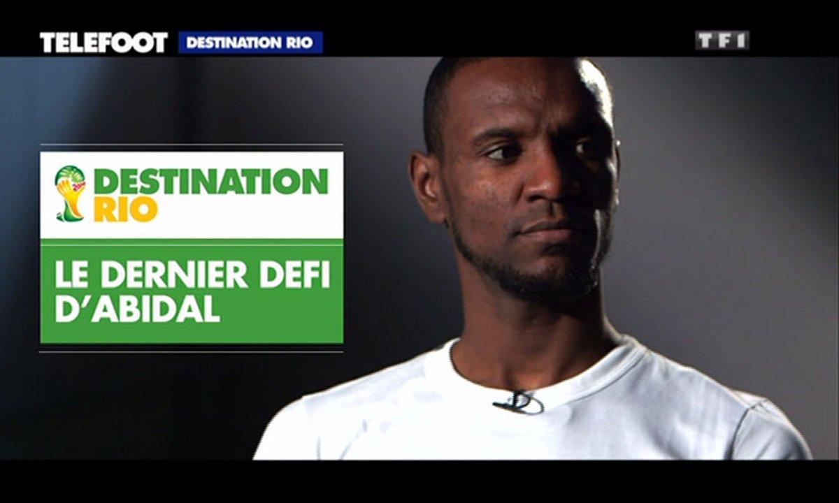 Destination Rio : Eric Abidal, son dernier défi !