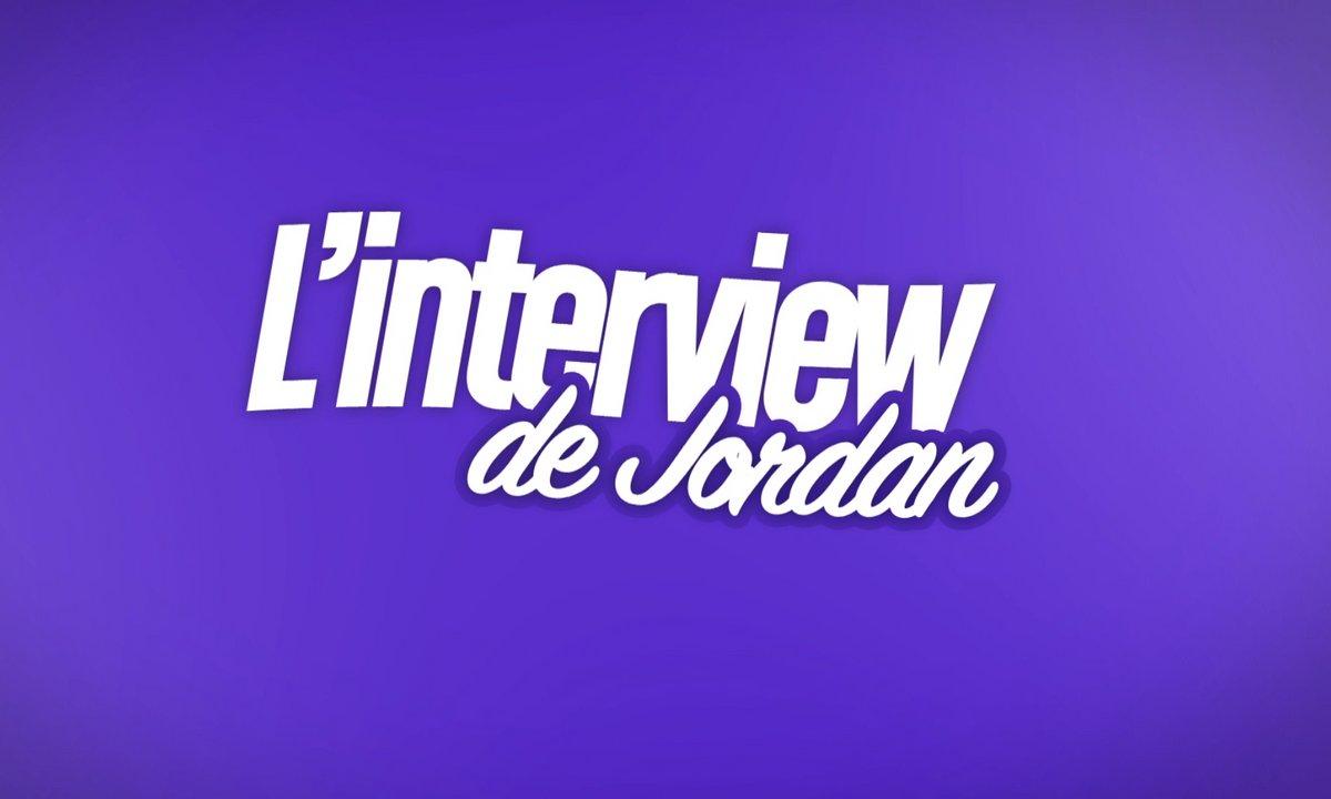 EXCLU : Interview bilan de Jordan