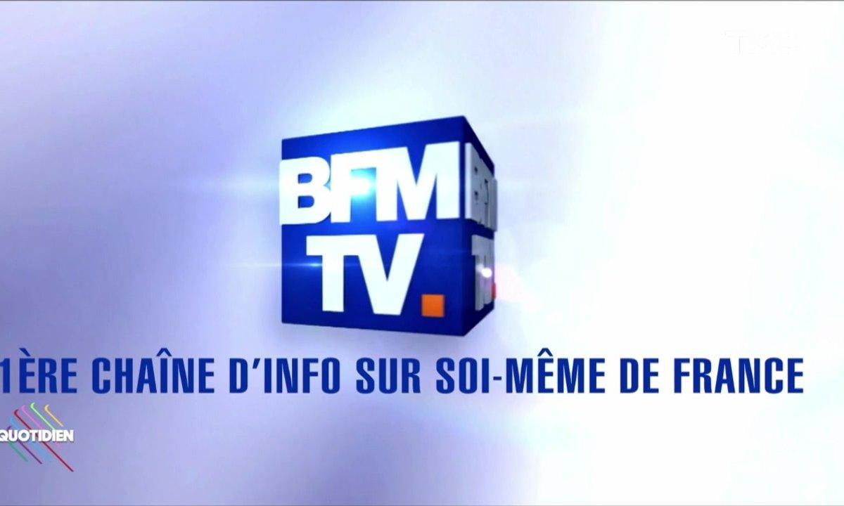 Le fait du jour : BFMTV, 1ère chaîne d'info sur soi-même de France