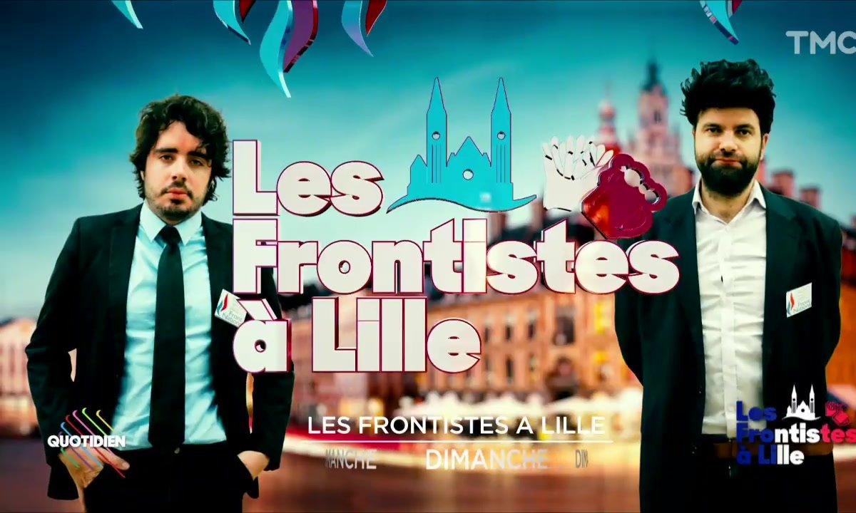Les Frontistes à Lille (Eric et Quentin)