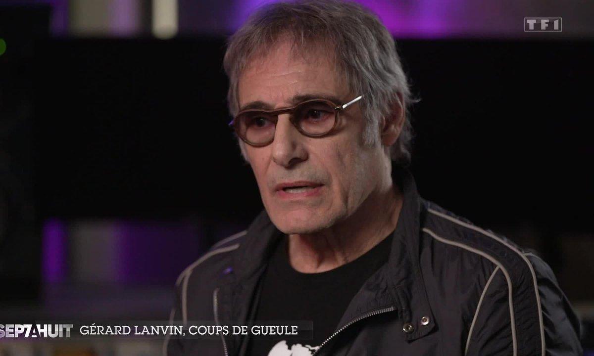 Gérard Lanvin, coups de gueule