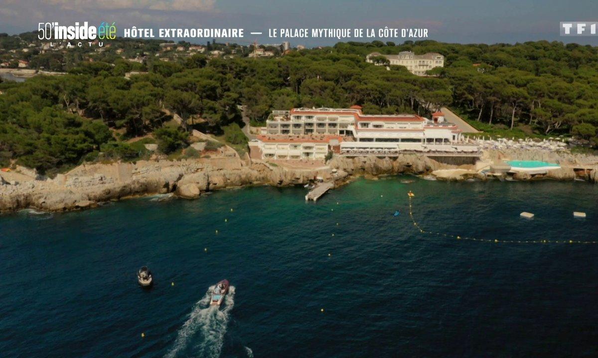 Hôtel extraordinaire : le palace mythique de la Côte d'Azur