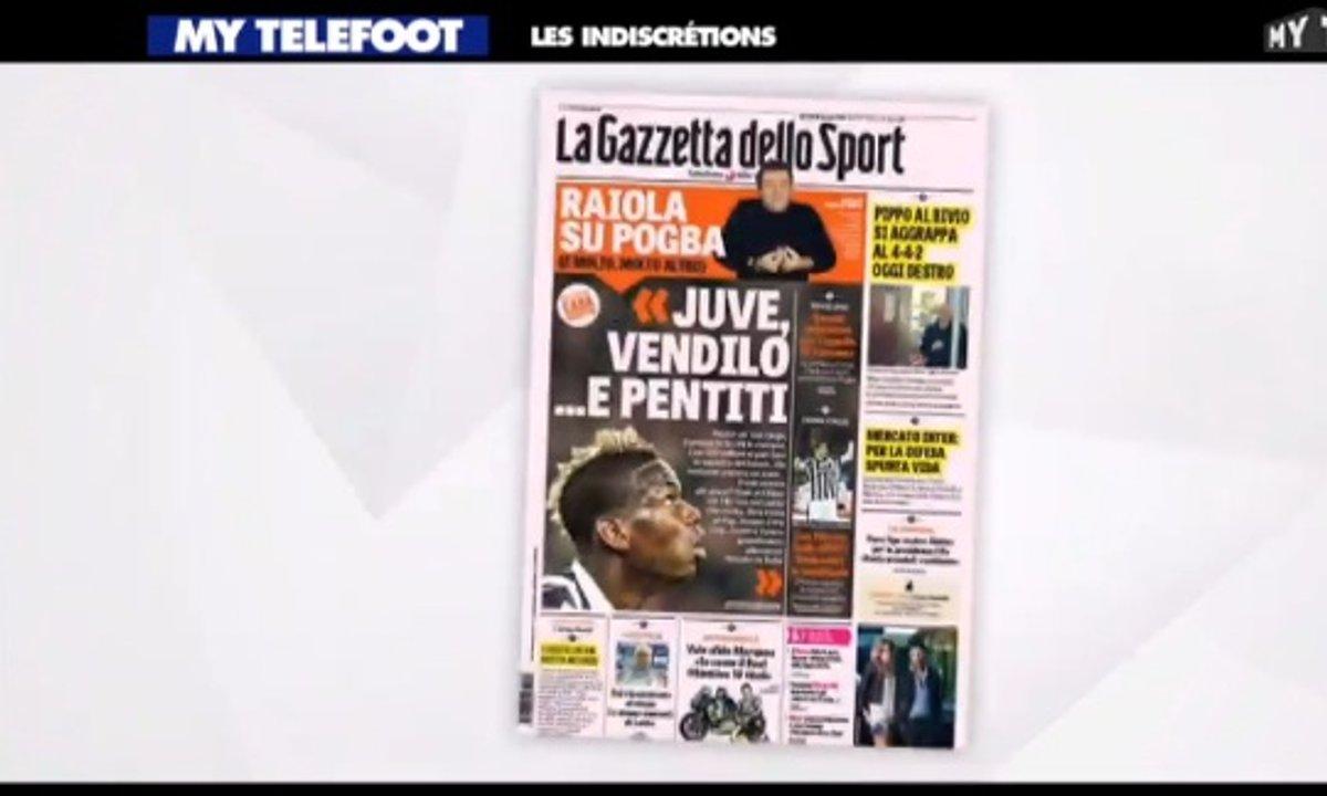 MyTELEFOOT - Les Indiscrétions : Spéciale Pogba