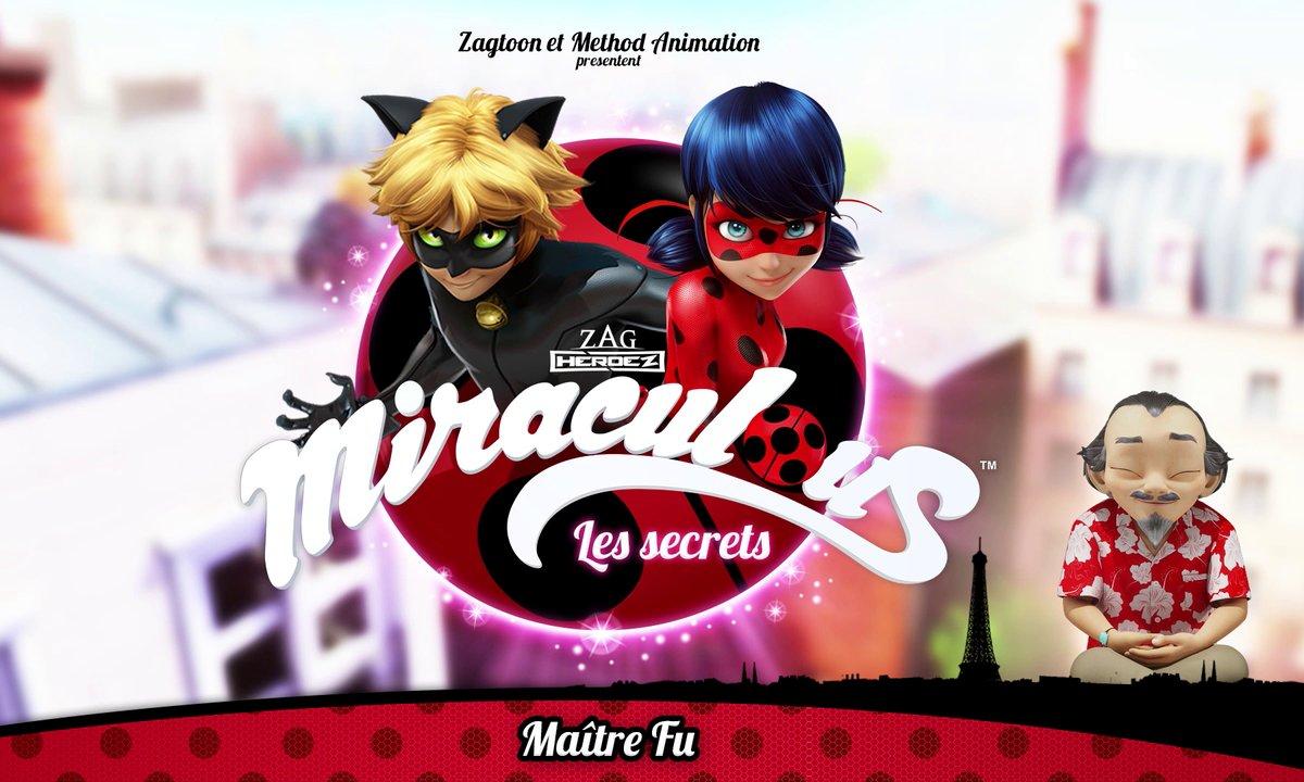 Miraculous Les secrets - EP12 - Maître Fu