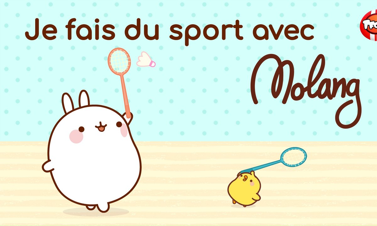 Molang - compilation Je fais du sport - My Best Friend