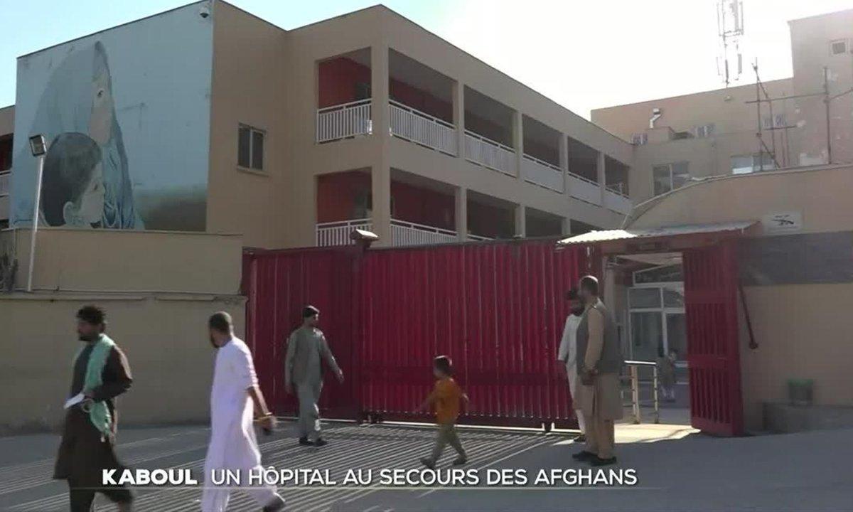 Kaboul : un hôpital français au secours des Afghans