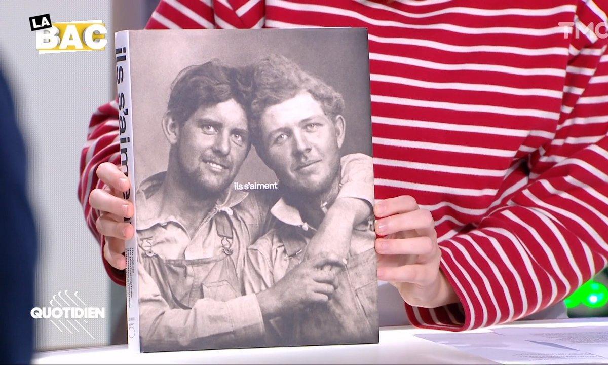"""La BAC : """"Ils s'aiment"""", un siècle de couples gays"""