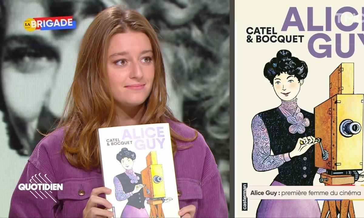 La Brigade : Alice Guy, une vie de pionnière