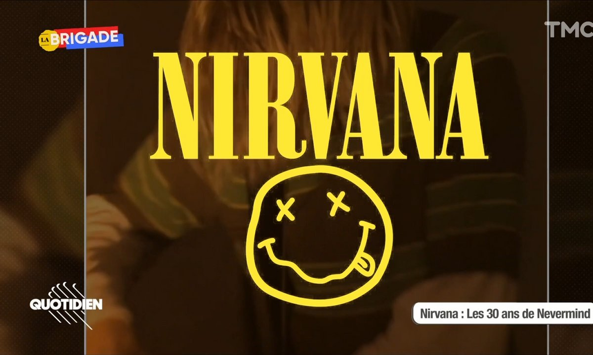 "La Brigade : ""Nevermind"" de Nirvana, l'album qui a compris (tous) les ados"