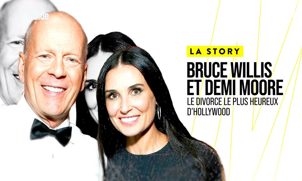La Story : Bruce Willis et Demi Moore, le divorce le plus heureux d'Hollywood