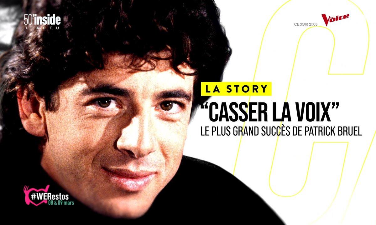 La Story – Casser la voix : retour sur le plus grand succès de Patrick Bruel