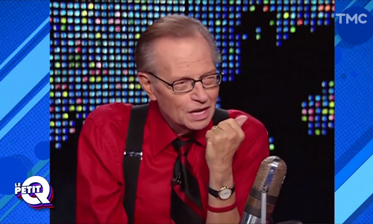 Le Petit Q: hommage au grand Larry King