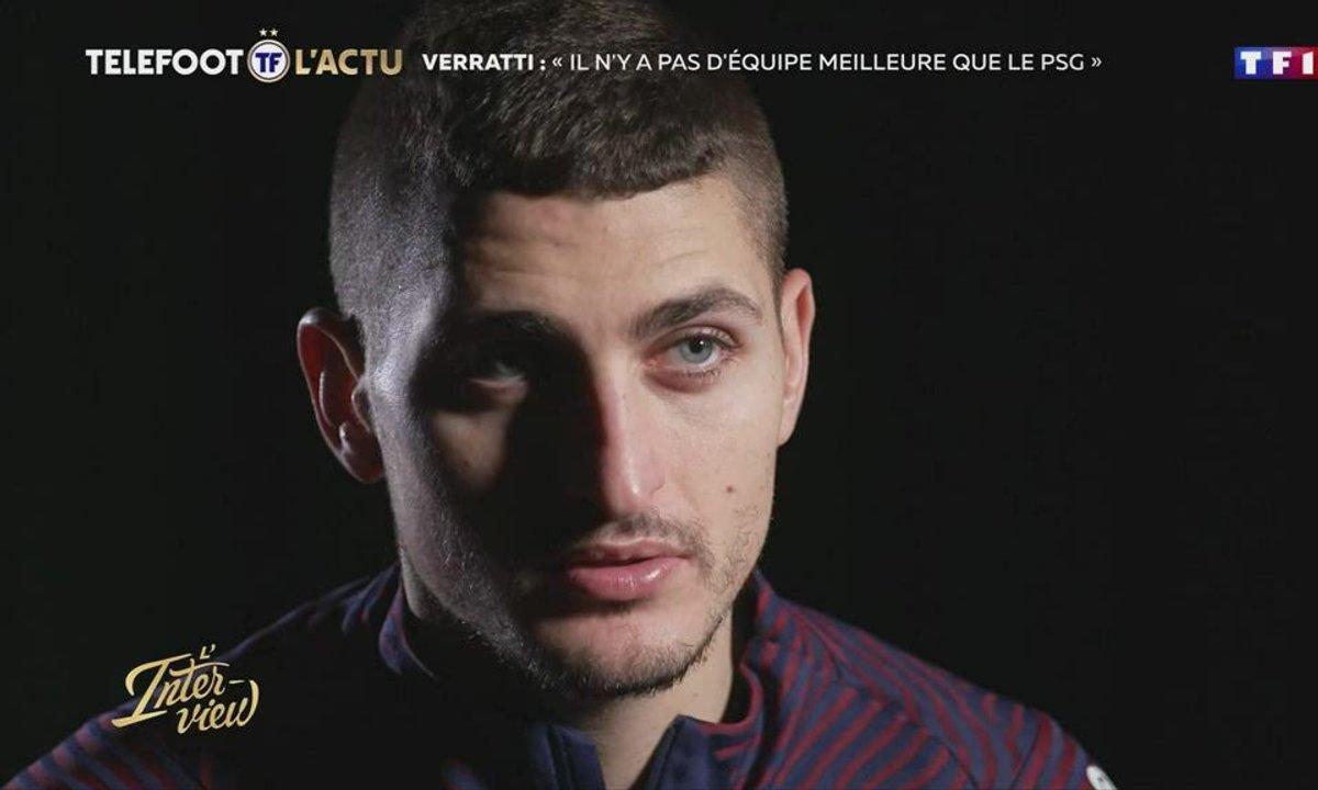 """L'interview - Verratti : """"Il n'y a pas d'équipe meilleure que le PSG"""""""