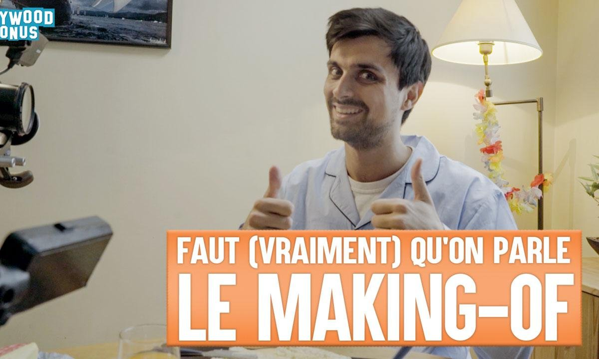 Lolywood - Faut (vraiment) qu'on parle : le making-of