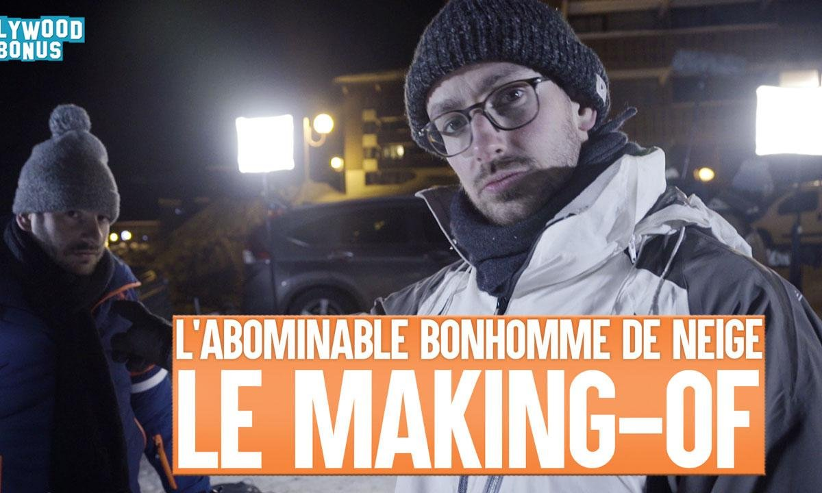 Lolywood - L'abominable homme des neiges - le Making-of