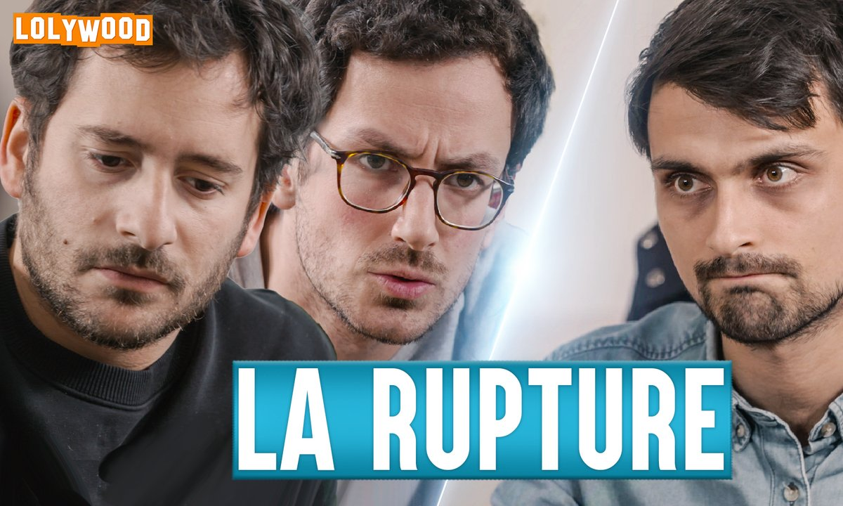 Lolywood - La Rupture