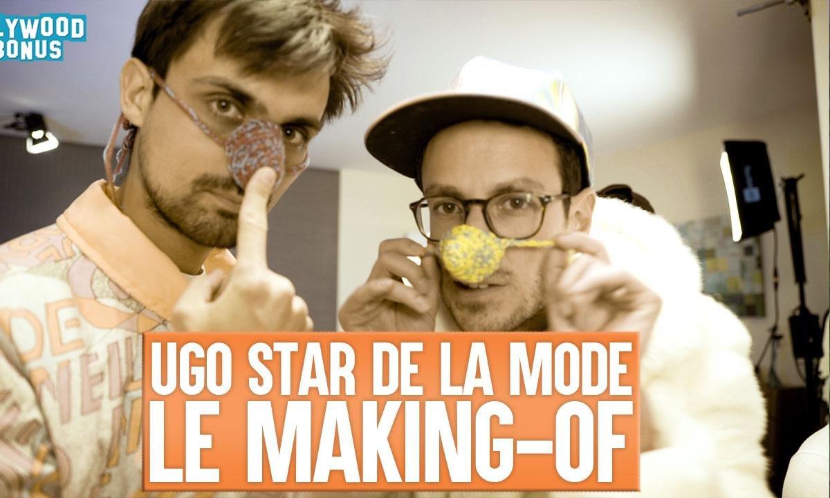 Lolywood - Ugo Star de la Mode : le Making-of