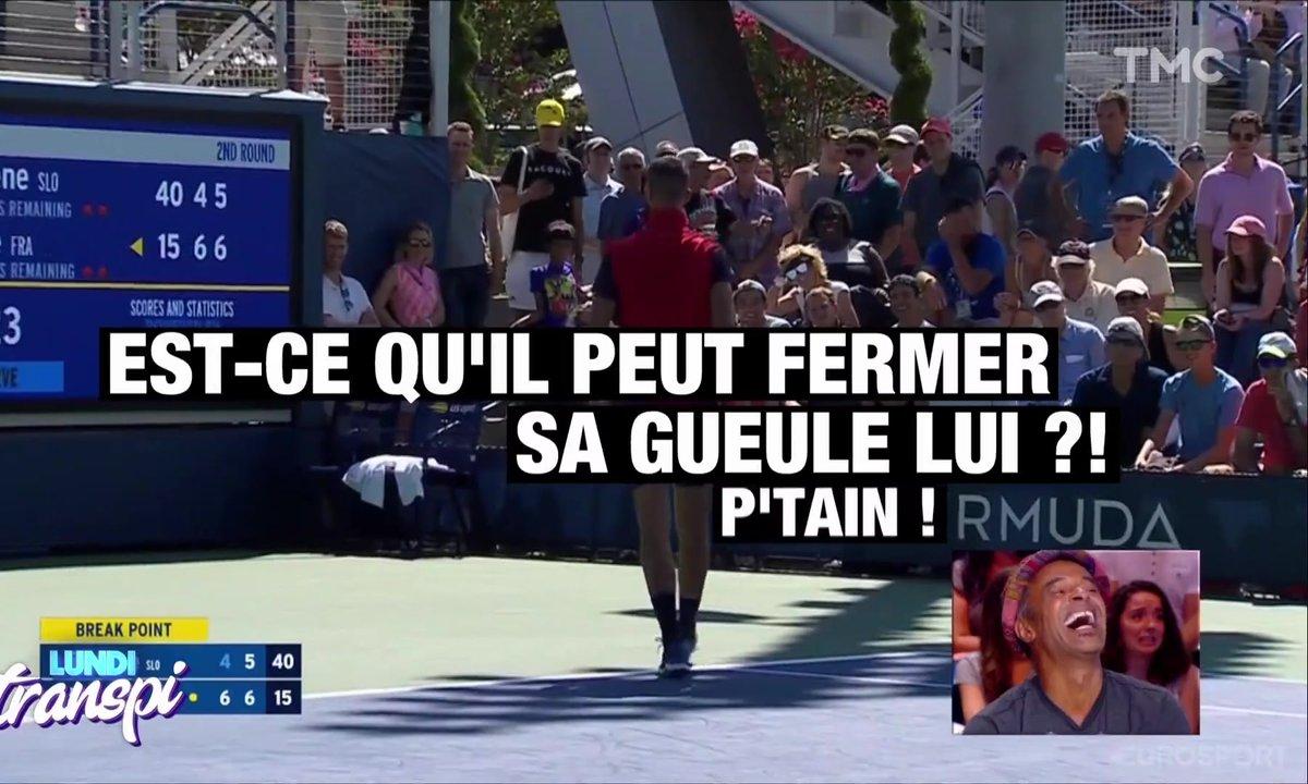 Lundi Transpi : les Français BIEN énervés à l'US Open